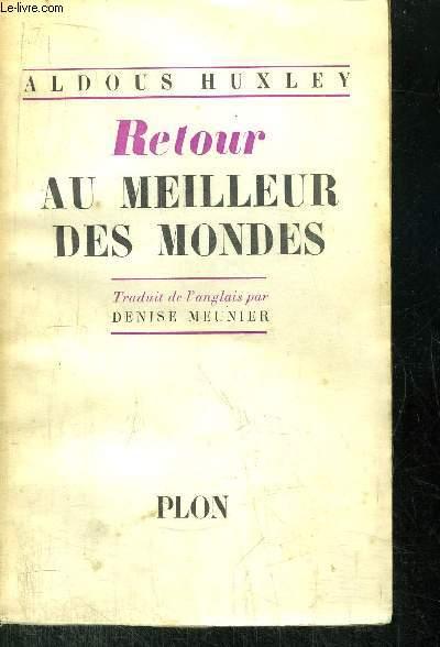 RETOUR AU MEILLEUR DES MONDES