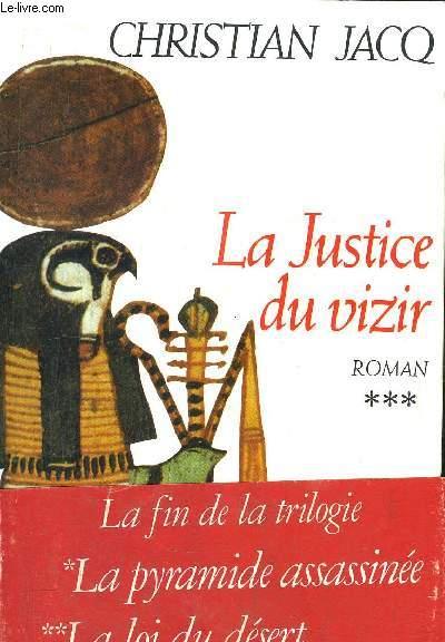 LE JUGE D'EGYPTE - TOME III - LA JUSTICE DU VIZIR