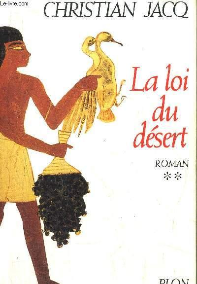 LE JUGE D'EGYPTE - TOME II - LA LOI DU DESERT
