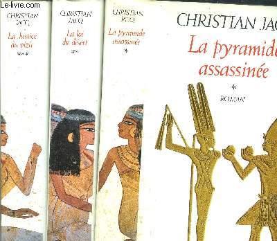 LE JUGE D'EGYPTE - 3 VOLUMES - TOMES I+II+III - LA PYRAMIDE ASSASSINEE - LA LOI DU DESERT - LA JUSTICE DU VIZIR