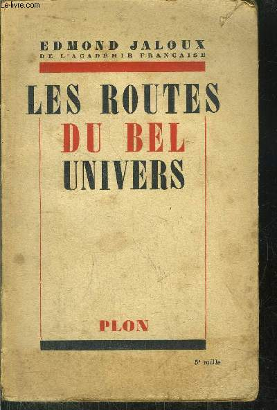 LES ROUTES DU BEL UNIVERS