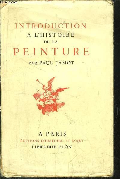 INTRODUCTION A L'HISTOIRE DE LA PEINTURE