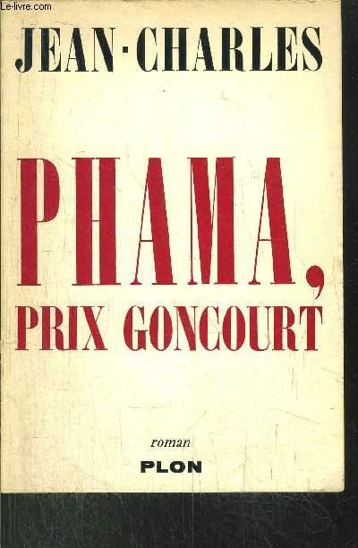 PHAMA, PRX GONCOURT