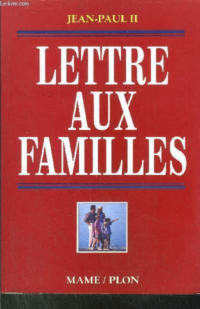 LETTRE AUX FAMILLES - PRESENTATION PAR MGR. JACQUES JULLIEN