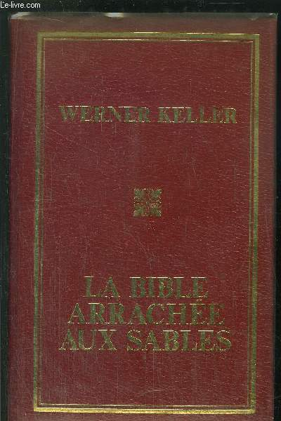 LA BIBLE ARRACHEE AUX SABLES