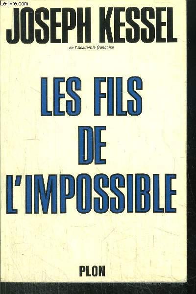 LES FILS DE L'IMPOSSIBLE