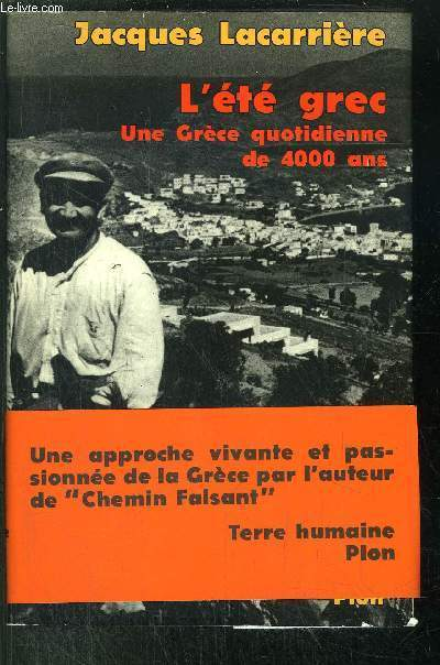 L'ETE GREC - UNE GRECE QUOTIDIENNE DE 4000 ANS
