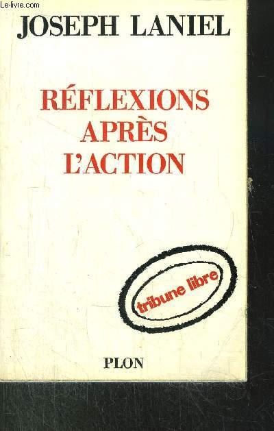 REFLEXIONS APRES L'ACTION