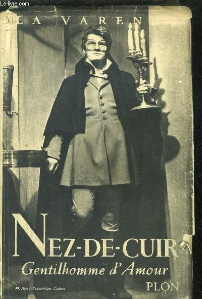 NEZ-DE-CUIR - GENTILHOMME D'AMOUR