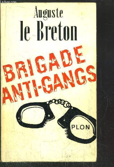 BRIGADE ANTI-GANGS - SECTION DE RECHERCHE ET D'INVTERVENTION