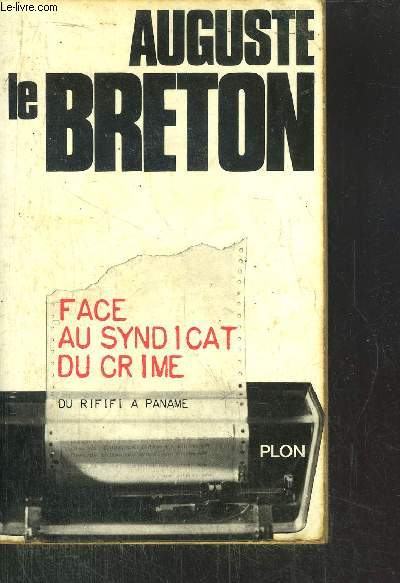 FACE AU SYNDICAT DU CRIME