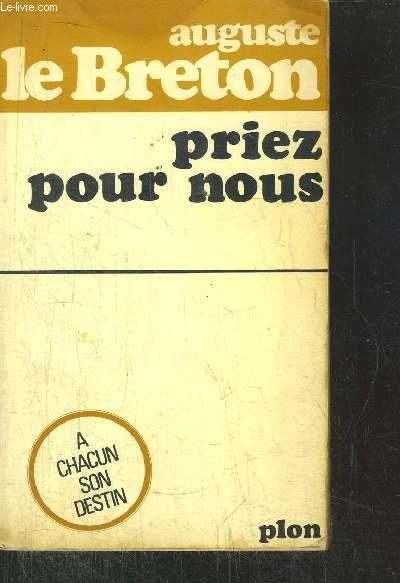 PRIEZ POUR NOUS - A CHACUN SON DESTIN