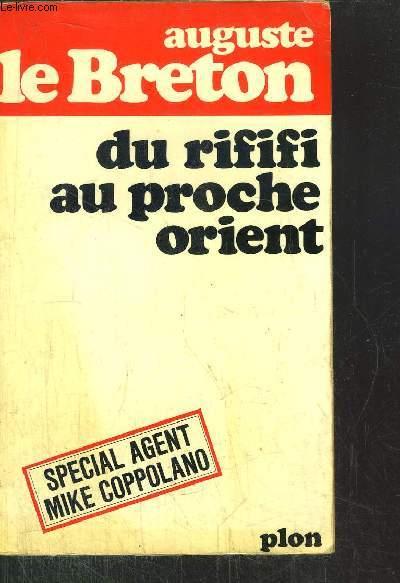 DU RIFIFI AU PROCHE ORIENT