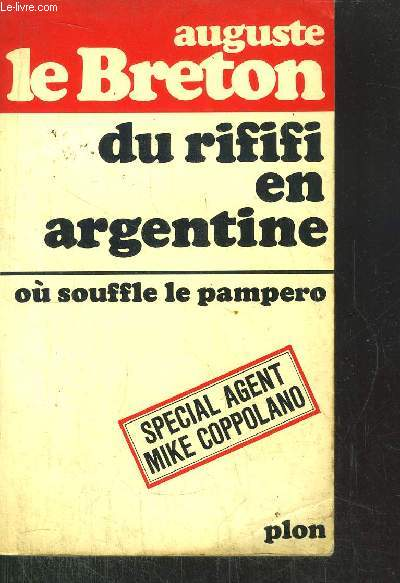 DU RIFIFI EN ARGENTINE - OU SOUFFLE LE PAMPERO