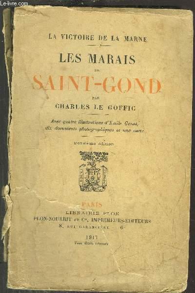 LES MARAIS DE SAINT-GOND - LA VICTOIRE DE LA MARNE