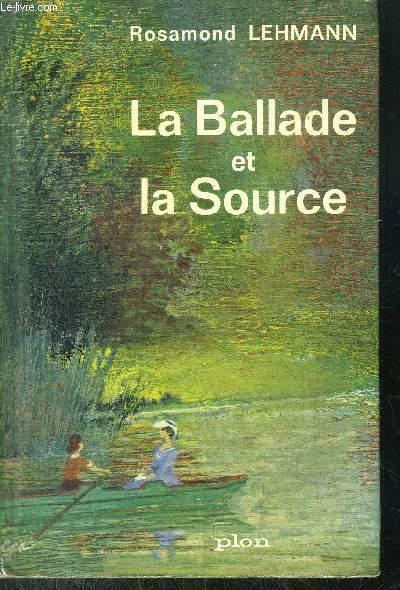 LA BALLADE LA SOURCE