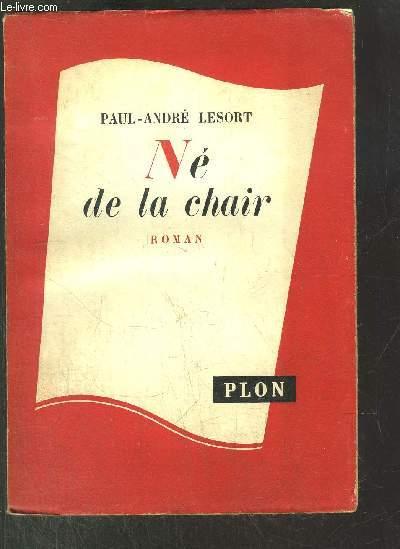 LA FIL DE LA VIE - TOME I - NE DE LA CHAIR