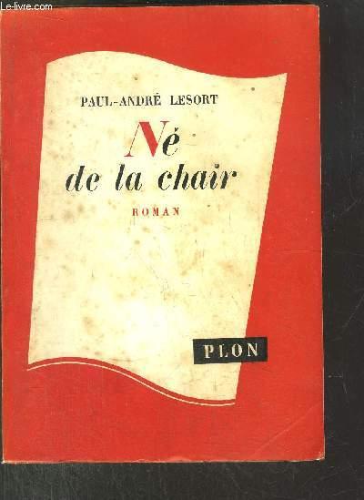 LE FIL DE LA VIE - TOME I - NE DE LA CHAIR