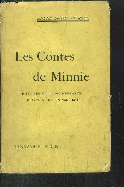 LES CONTES DE MINNIE - HISTOIRES DE BETES, D'ENFANTS, DE FEES ET DE BONNES GENS