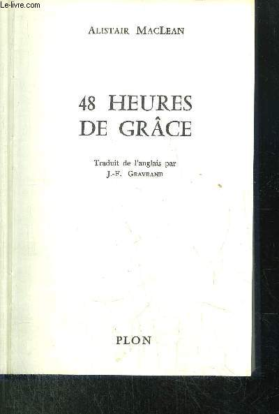 48 HEURES DE GRACE