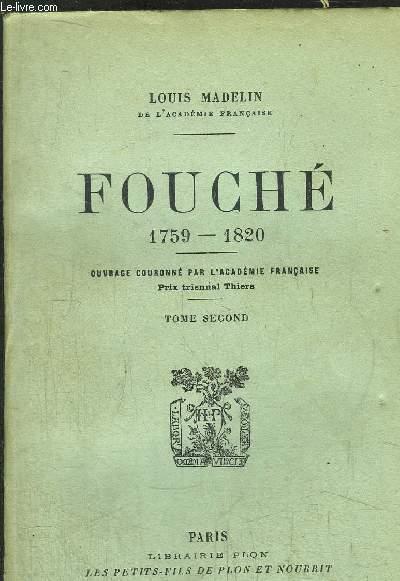 FOUCHE 1759-1820 - TOME II