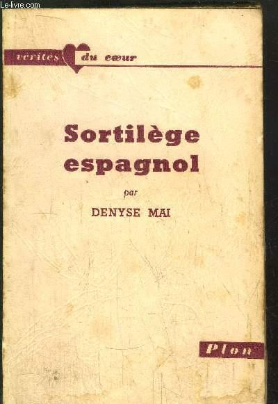 SORTILEGE ESPAGNOL
