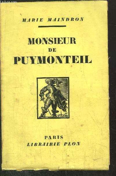 MONSIEUR DE PUYMONTEIL