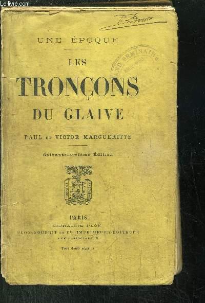 LES TRONCONS DU GLAIVE