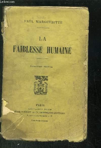 LA FAIBLESSE HUMAINE