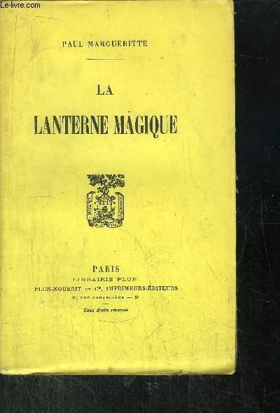LA LANTERNE MAGIQUE