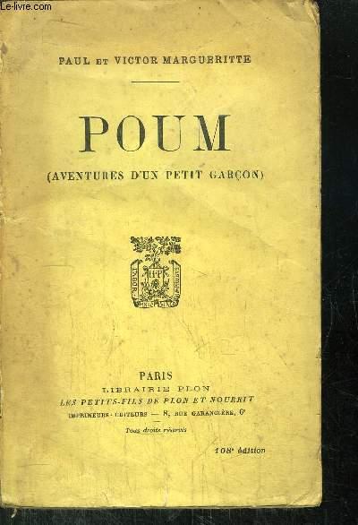 POUM - AVENTURES D'UN PETIT GARCON