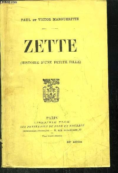 ZETTE - HISTOIRE D'UNE PETITE FILLE
