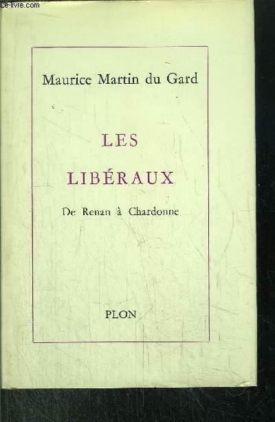 LES LIBERAUX - DE RENAN A CHARDONNE