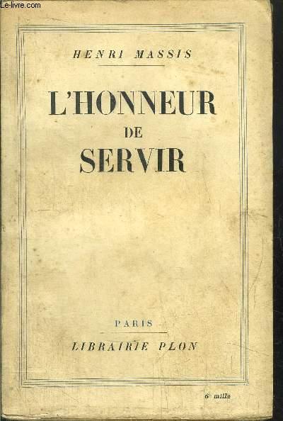 L'HONNEUR DES SERVIR