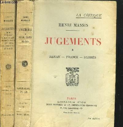 JUGEMENTS - 2 VOLUMES - TOMES I+II - RENAN - FRANCE - BARRES - ANDRE GIDE - ROMAIN ROLLAND - GEORGES DUHAMEL - JULIEN BENDA - LES CHAPELLES LITTERAIRES