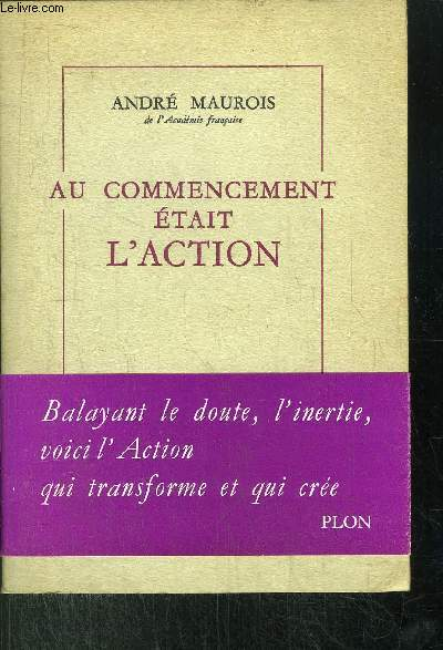AU COMMENCEMENT ETAIT L'ACTION