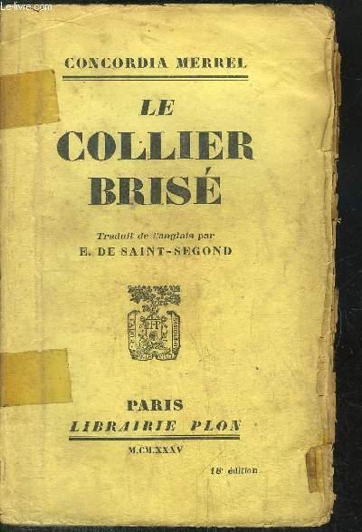 LE COLLIER BRISE