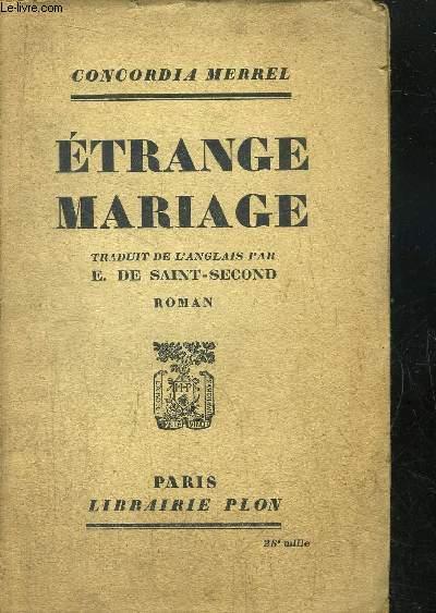 ETRANGE MARIAGE
