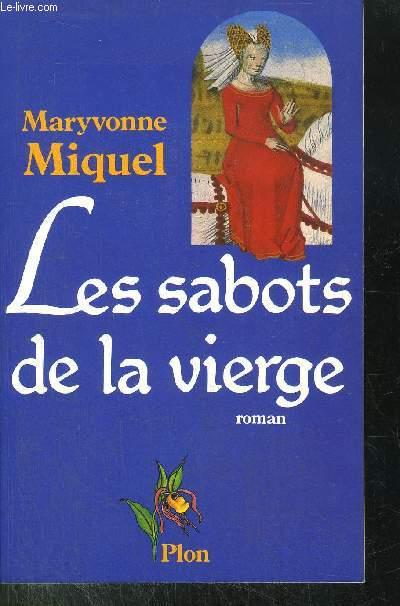 LES SABOTS DE LA VIERGE