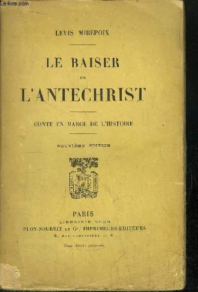 LE BAISER DE L'ANTECHRIST - CONTE EN MARGE DE L'HISTOIRE