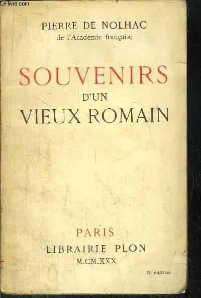 SOUVENIRS D'UN VIEUX ROMAIN