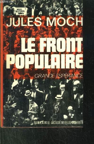 LE FRONT POPULAIRE - GRANDE ESPERANCE