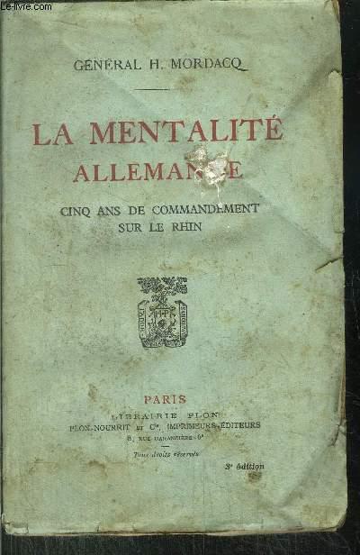 LA MENTALITE ALLEMANDE - CINQ ANS DE COMMANDEMENT SUR LE EHIN