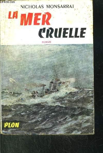 LA MER CRUELLE