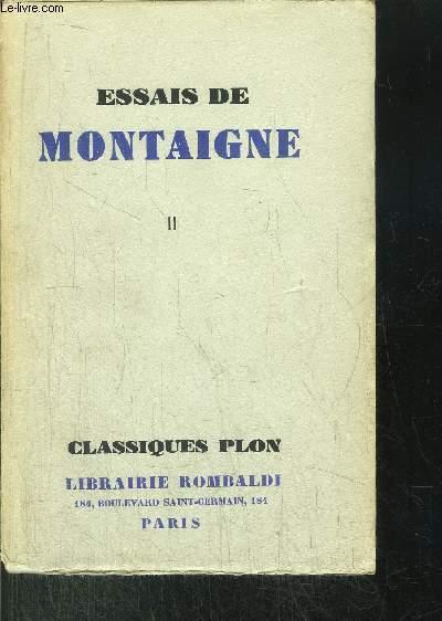 ESSAIS DE MONTAIGNE - TOME II