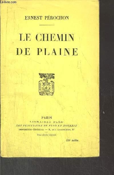 LE CHEMIN DE PLAINE