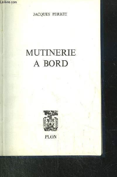 MUTINERIE A BORD