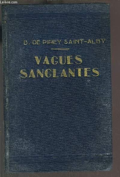 VAGUES SANGLANTES- VICTOIRES NAVALES D'AUTREFOIS