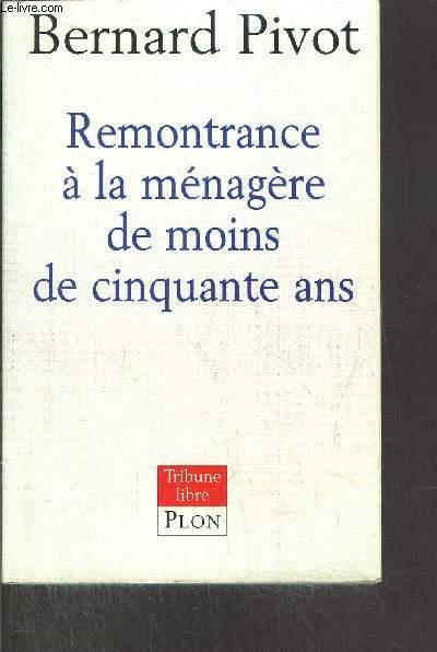 REMONTRANCE A LA MENAGERE DE MOINS DE CINQUANTE ANS