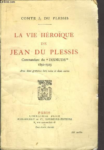 LA VIE HEROIQUE DE JEAN DE PLESSIS